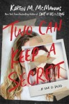 Two Can Keep a Secret by Karen McManus