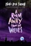 A Room Away From Wolves by Nova Ren Suma