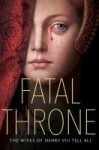 Fatal Throne by M.T. Anderson