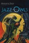 Jazz Owls by Margarita Engle