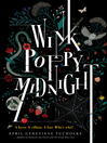 Wink Poppy Midnight by April Genevieve Tucholke