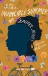 The Invincible Summer of Juniper Jones by Daven McQueen