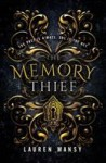 The Memory Thief by Lauren Masny