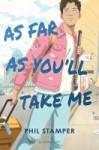 As far as you'll take me - Phil Stamper