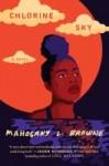 Chlorine Sky by Mahogany L. Browne