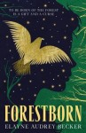 Forestborn - elayne audrey becker