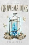 gravemaidens - kelly coon