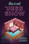 this is not the jess show - anna carey